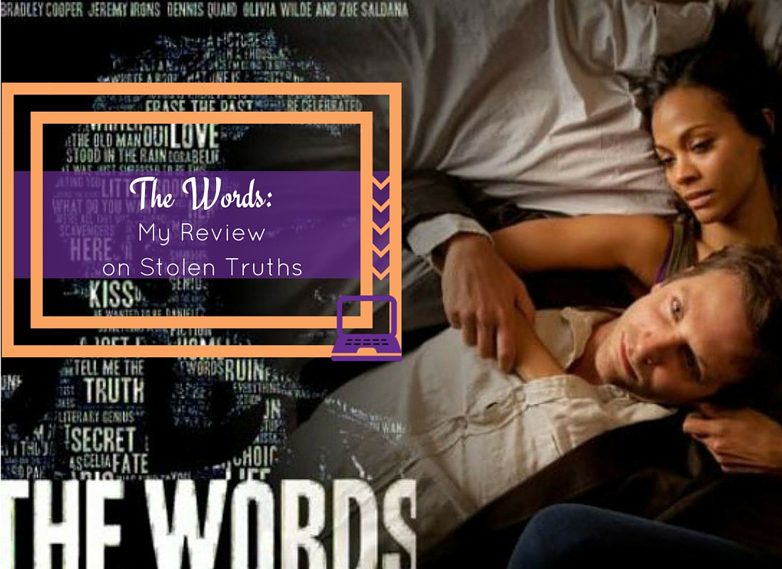 The Words: My Review on Stolen Truths